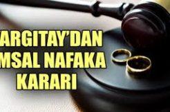 Yargıtay'dan Memura Nafaka Ödenmez Kararı